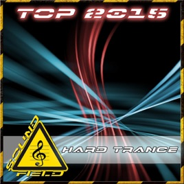 ‎Top 2015 Hard Trance by Various Artists