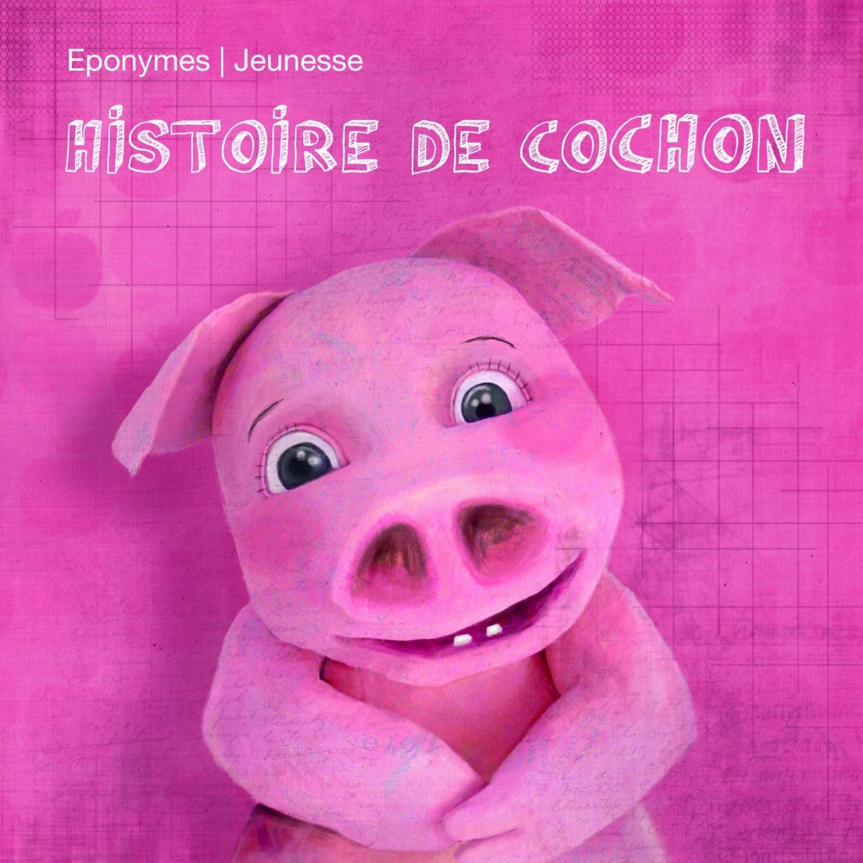 Histoire de cochon - EP