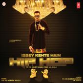 Issey Kehte Hain Hip Hop (feat. Lil Golu) - Yo Yo Honey Singh