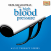 Healing Mantras for High Blood Pressure songs