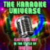 Always Be My Baby (Karaoke Version) [In the Style of David Cook] - The Karaoke Universe