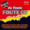 Various Artists - De Finale Foute CD, Vol. 13 artwork