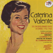 Caterina Valente. Sus 50 Grandes Éxitos En Español (1956-1960)