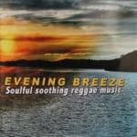 Mikey General - Evening Breeze