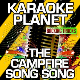 The Campfire Song Song (Karaoke Version) [Originally Performed By  SpongeBob Squarepants] - Single by A-Type Player