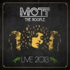 Live 2013, Mott the Hoople