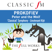 Prokofiev: Peter and the Wolf (Classic FM: The Full Works)