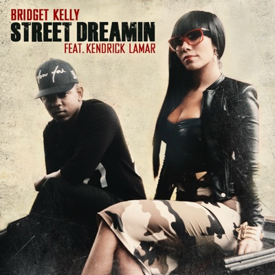 Street Dreamin' (feat. Kendrick Lamar) - Single MP3 Download