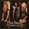 Annie Up - Pistol Annies