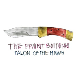 The Front Bottoms - Lone Star