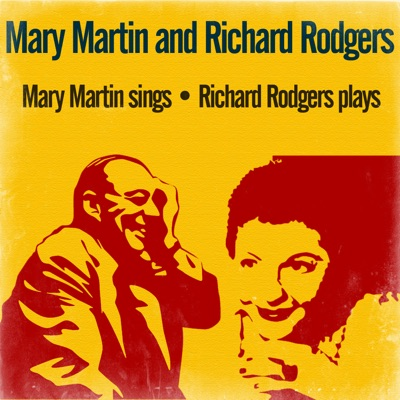 Mary Martin Sings / Richard Rodgers Plays - Richard Rodgers
