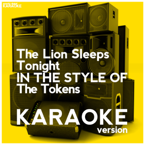 Ameritz Digital Karaoke - The Lion Sleeps Tonight (In the Style of the Tokens) [Karaoke Version]