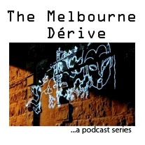 The Melbourne Dérive