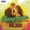 Shaayraana From Holiday Single