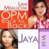 OPM Back to Back Hits of Lani Misalucha Jaya