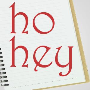 Ho Hey - Ho Hey
