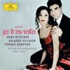 Verdi: La Traviata - Vienna Philharmonic, Anna Netrebko, Carlo Rizzi, Rolando Villazón & Thomas Hampson