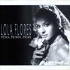 Pena Penita Pena, Lola Flores