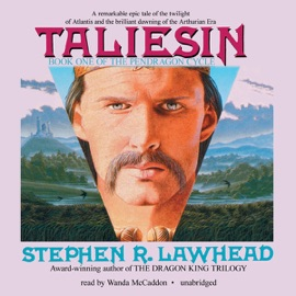 Taliesin: The Pendragon Cycle, Book 1 (Unabridged) - Stephen R. Lawhead mp3 listen download