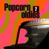 Popcorn Oldies 2