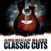 American Blues - Classic Cuts