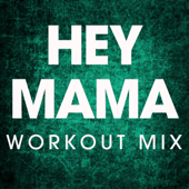 Hey Mama (Extended Workout Mix)