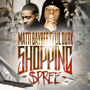 Shopping Spree (feat. Lil Durk) - Single Mp3 Download