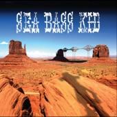 Sea Bass Kid - How the Hell