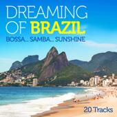 Dreaming of Brazil: Bossa...Samba...Sunshine