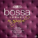 Valeria - Bossa Lounge en Español