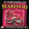 16 Tradicionales con mariachi - Mariachi