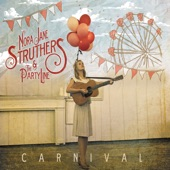 Nora Jane Struthers - Listen With Your Heart