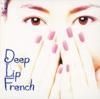 Deep Lip French ジャケット写真