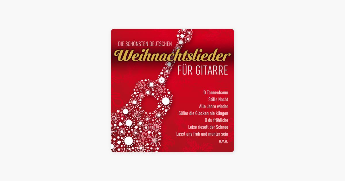 Die Schönsten Deutsche Weihnachtslieder.Die Schönsten Deutschen Weihnachtslieder Für Gitarre De Deutsches Volksmusikensemble