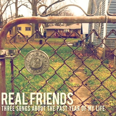 Three Songs About the Past Year of My Life - Single - Real Friends