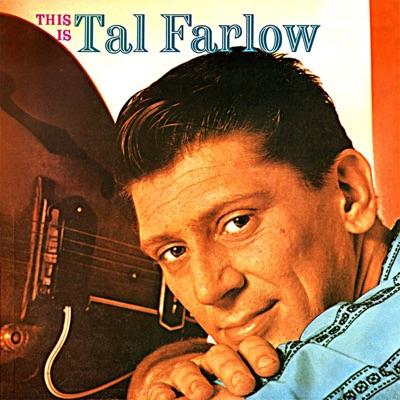 This Is Tal Farlow (Remastered) - Tal Farlow