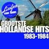 Liedjes Van Toen - Grootste Hollandse Hits 1983-1984