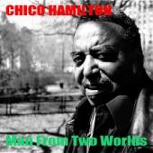 Chico Hamilton - Forest Flower