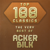 Acker Bilk - Top 100 Classics - The Very Best of Acker Bilk artwork