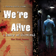 Download We're Alive: A Story of Survival - The First Season Audio Book