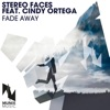 Fade Away (feat. Cindy Ortega) [Remixes] - EP