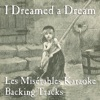 I Dreamed a Dream Les Misérables Karaoke Backing Tracks EP