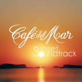 Café del Mar - Café del Mar - Sunset Soundtrack