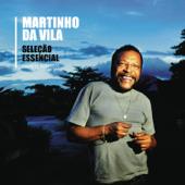 Seleção Essencial - Grandes Sucessos - Martinho da Vila