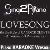 [Download] Lovesong (In the Style of Candice Glover) [Piano Karaoke Version] MP3