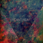 Vacant Heart - EP