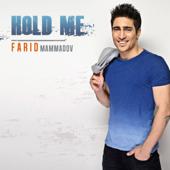 Hold Me (Full Version) - Farid Mammadov
