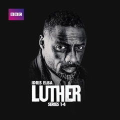 Luther, Series 1 - 4