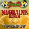 Penthouse Flashback Series (Migraine Riddim)