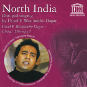 North India: Dhrupad Singing by Ustad F. Wasifuddin Dagar (UNESCO Collection from Smithsonian Folkways)
